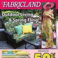 Fabricland - Outdoor Living & Spring Fling! Flyer