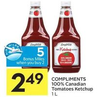 Compliments 100% Canadian Tomatoes Ketchup