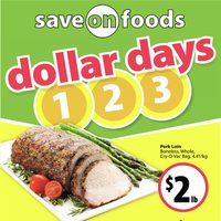 Save On Foods - Weekly Specials - Dollar Days Flyer