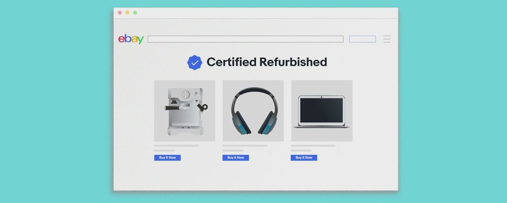 eBay Canada Launches Certified Refurbished Program