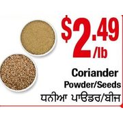 Coriander Powder/Seeds - $2.49/lb